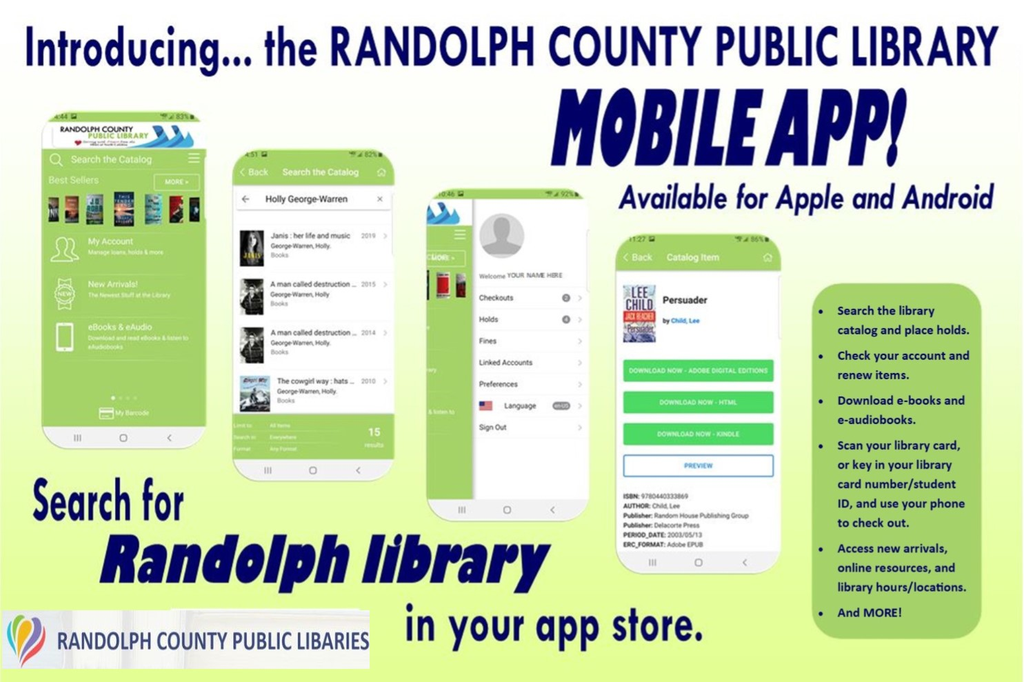 The library now has it's own app! Download it for FREE! Just search Randolph County Library in your app store