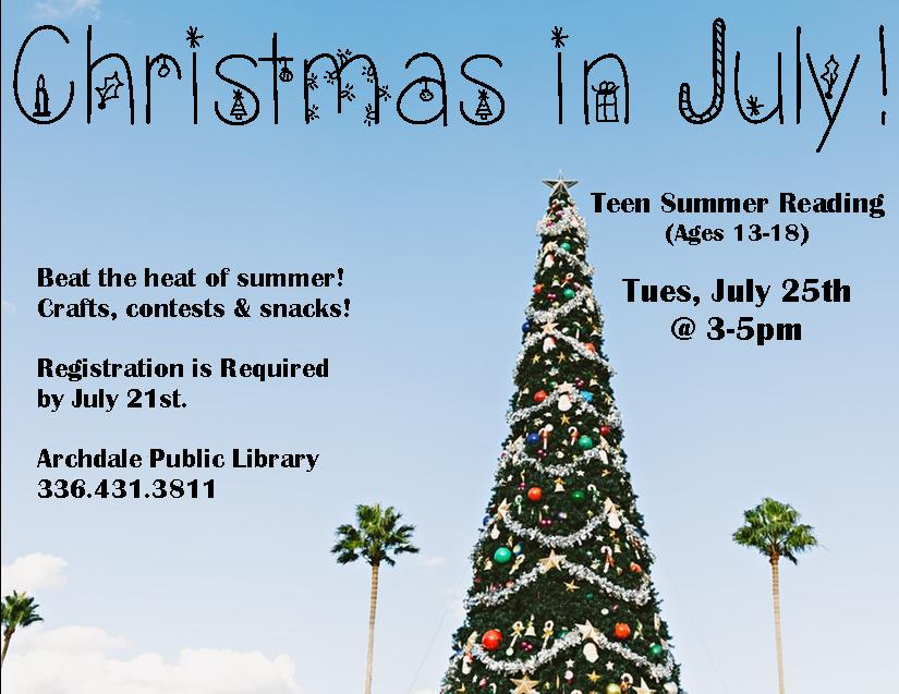 Christmas in July for Teens in Archdale!