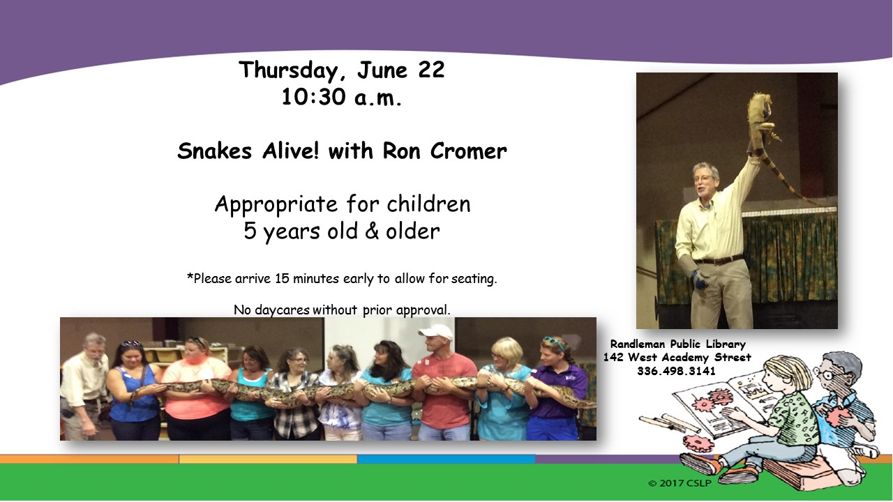 Snakes Alive with Ron Cromer in Randleman!