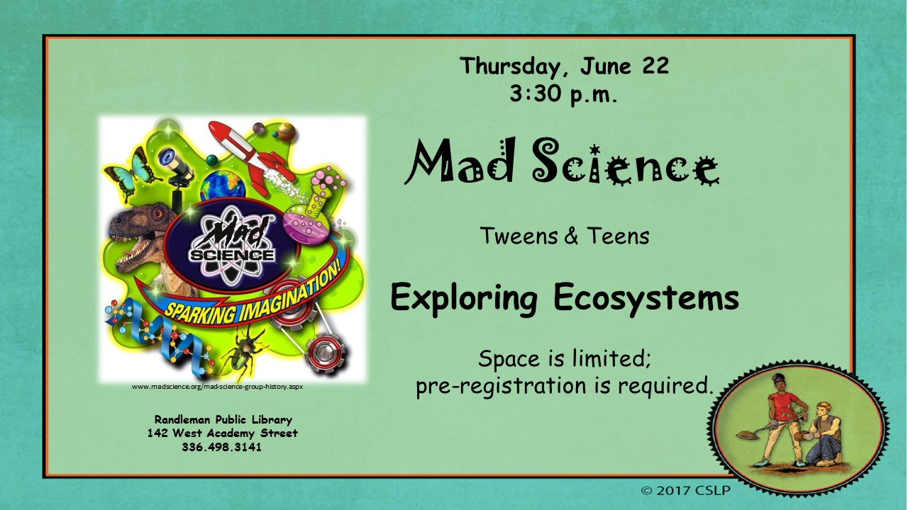 Mad Science Explores Ecosystems for Tweens and Teens in Randleman!