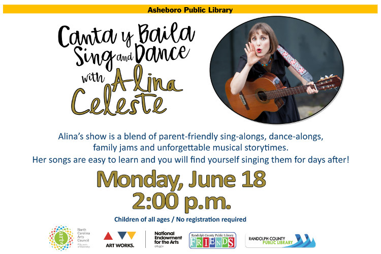 Canta y Baila Sing and Dance with music of Alina Celeste at the Asheboro Library on June 18th!