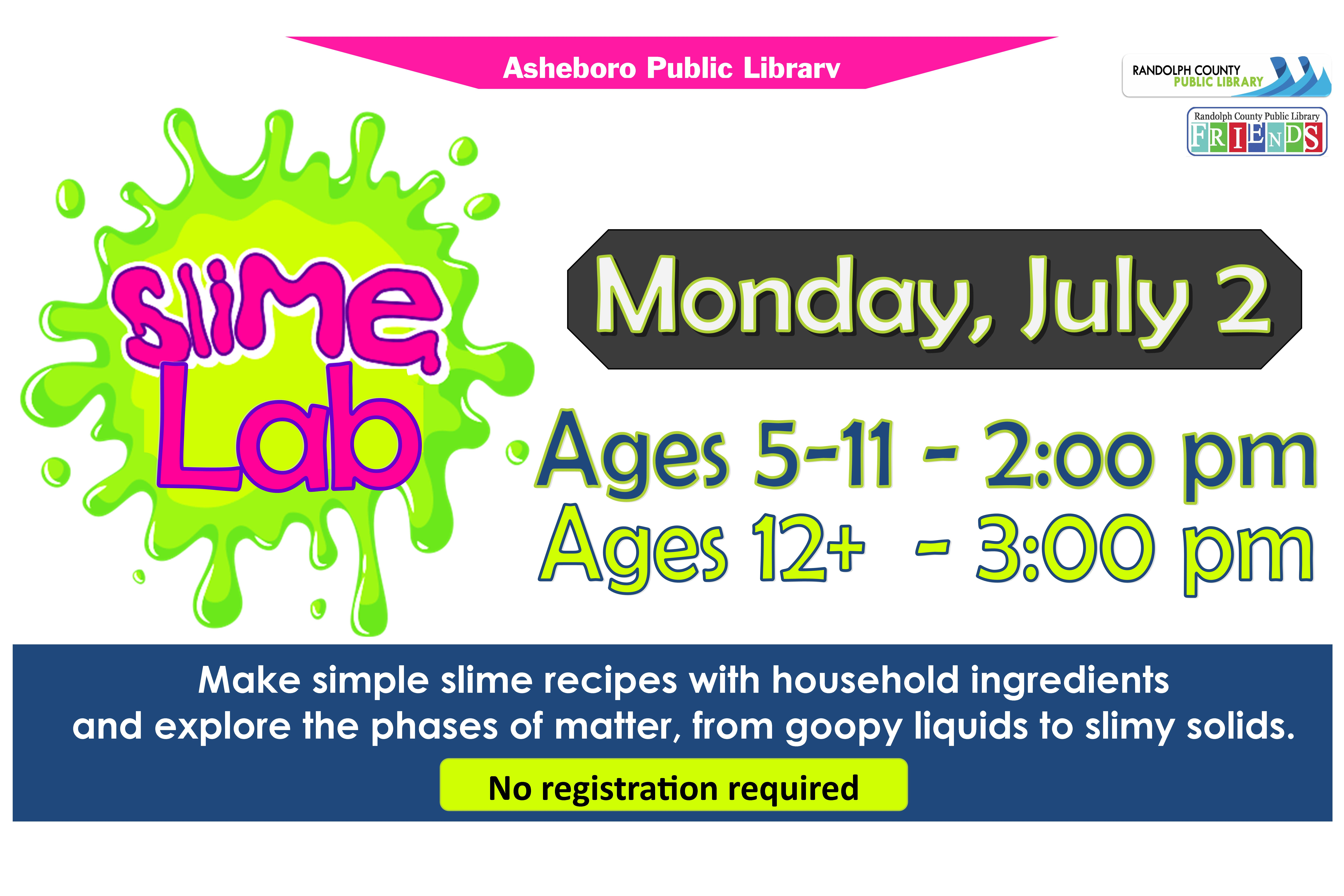 Make simple slime recipes for free on Monday July 2 starting at 2pm on Asheboro Library!