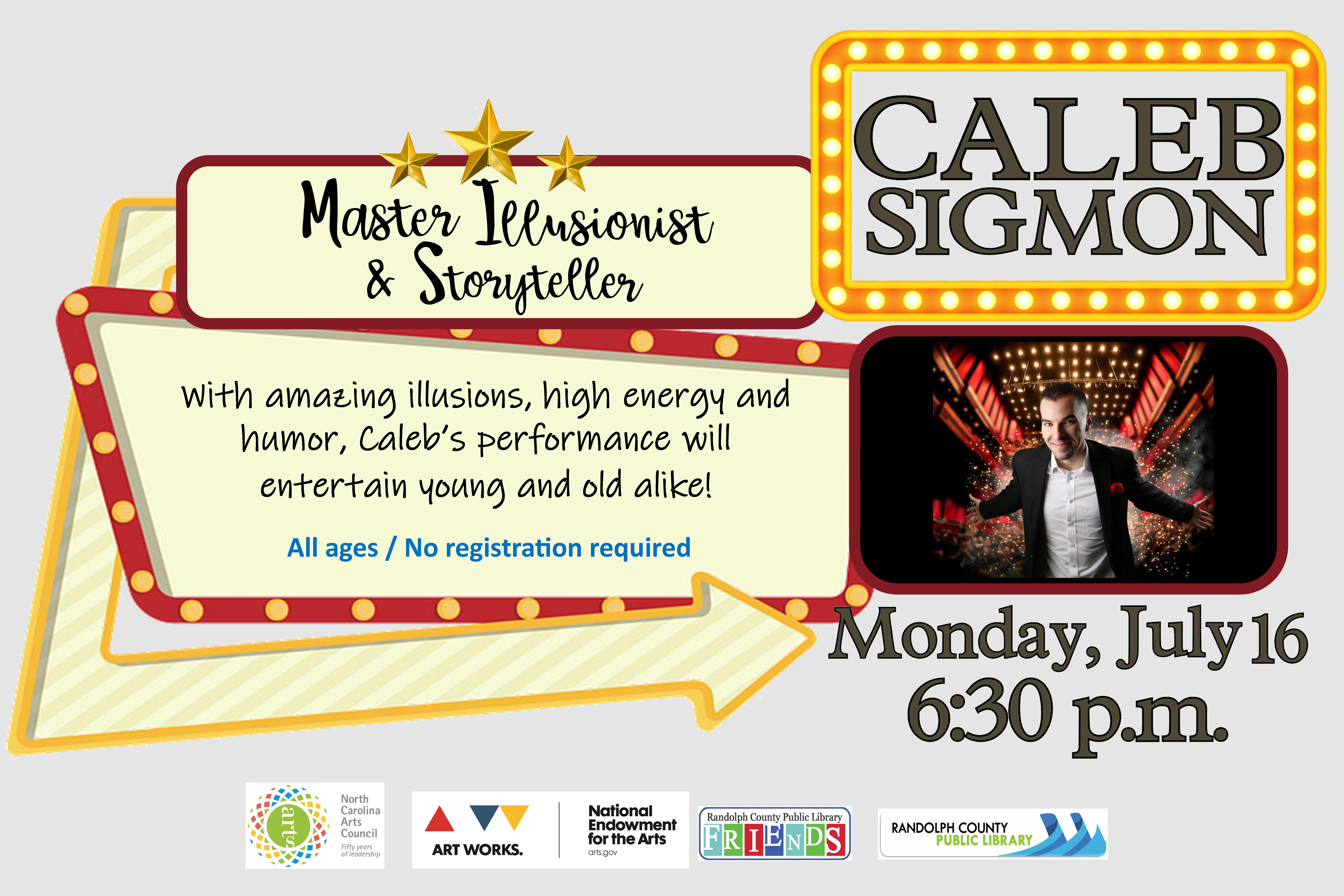 Come master illusionist and storyteller Caleb Sigmonat the Asheboro Library on July 16 28th!