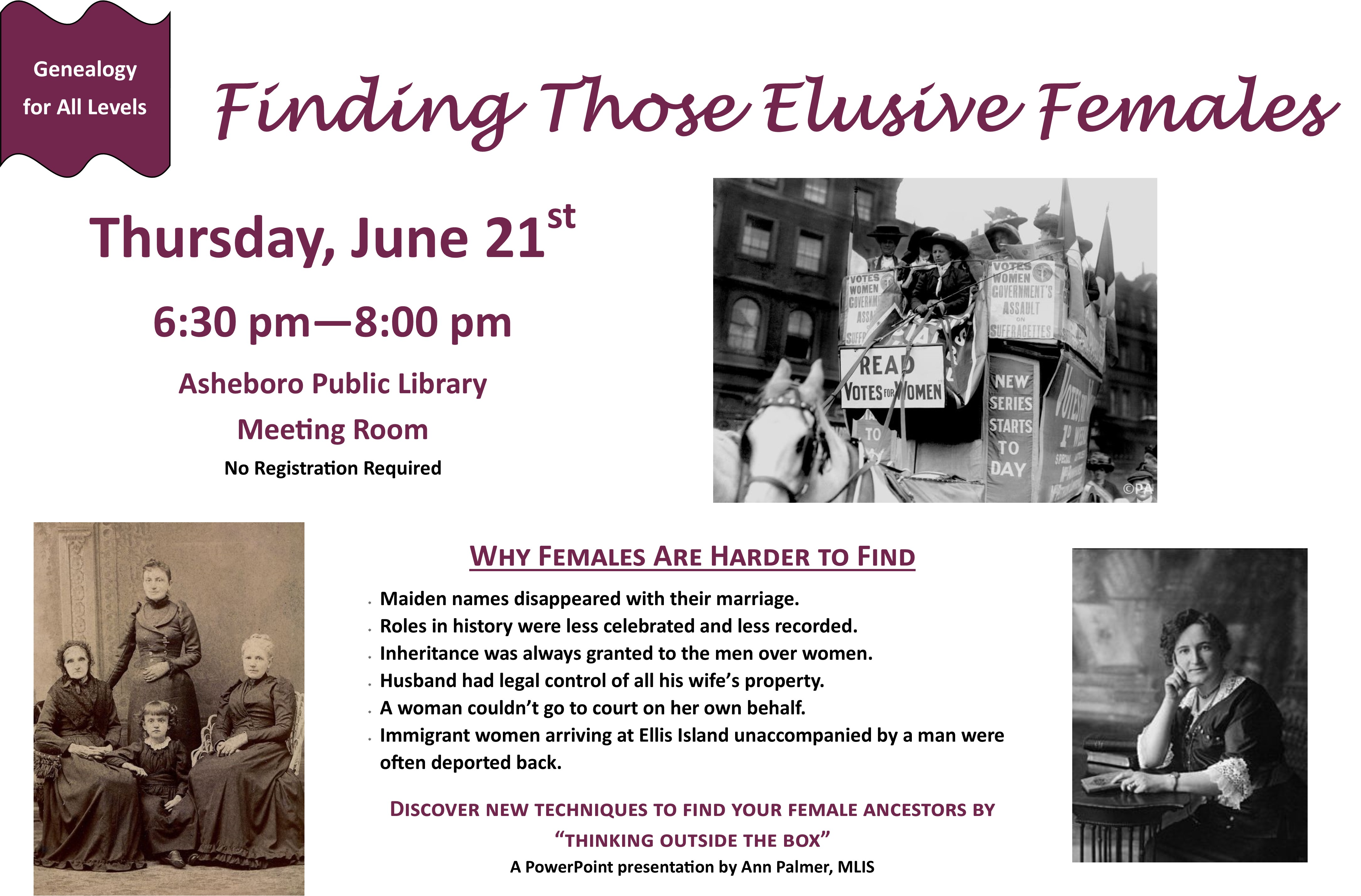 Discover new techniques to find your female ancestors by thinking outside of the box on Thursday June 21st at the Asheboro Public Library!