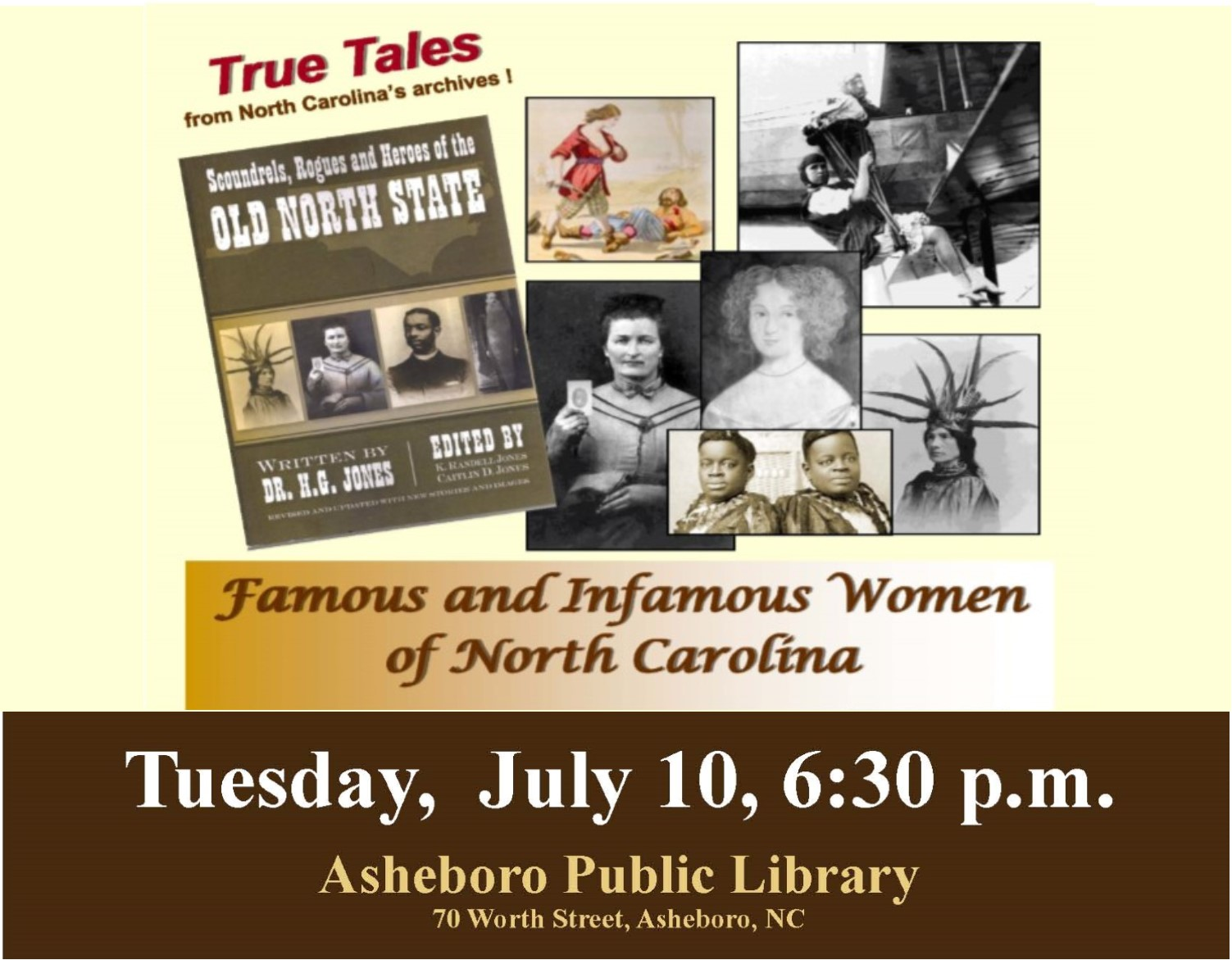 Learn the true tales of the famous and infamous women of NC at the Asheboro Library on July 10th at 6:30!