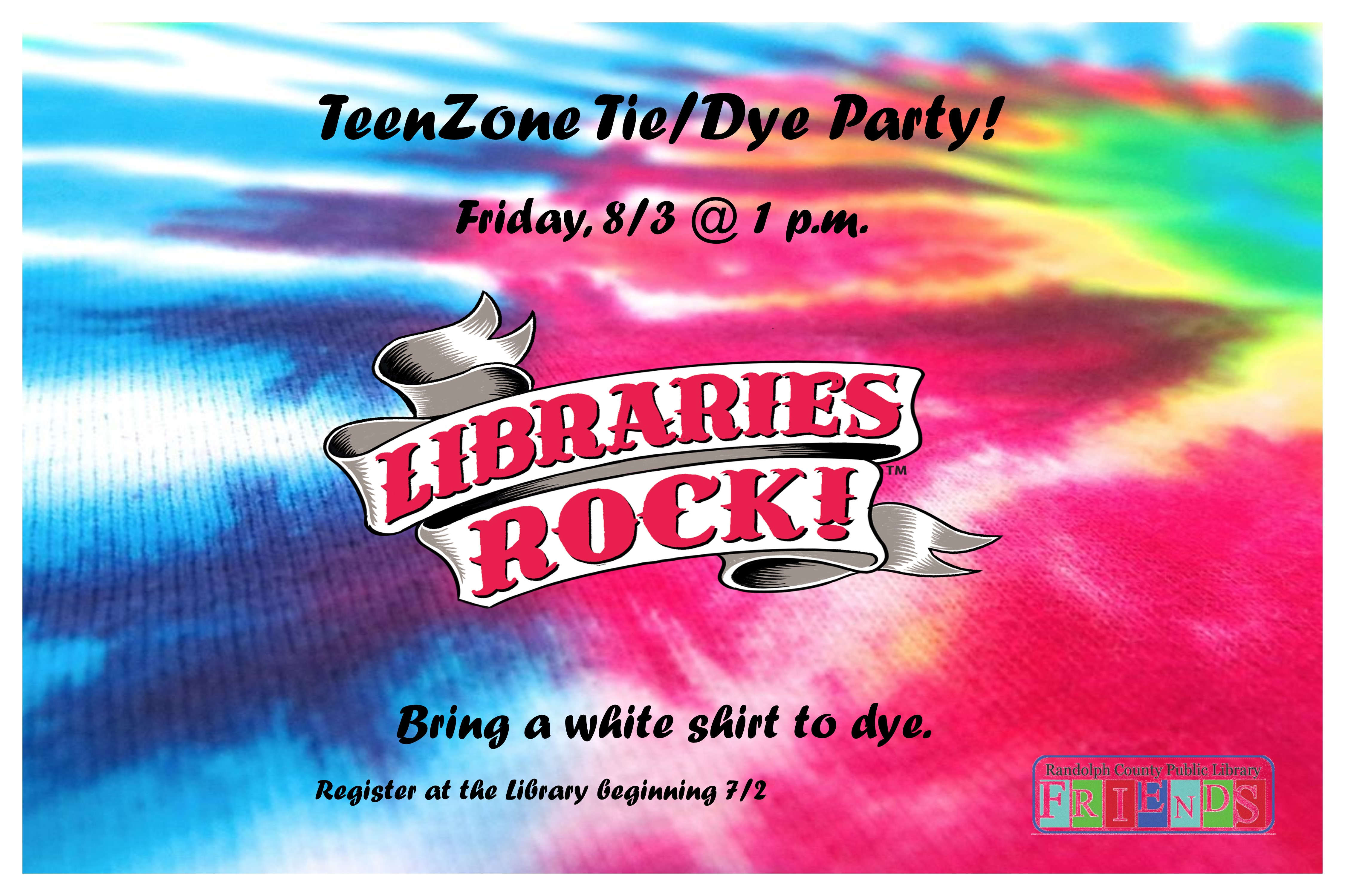 Teens can come make interesting tie dye shirts!